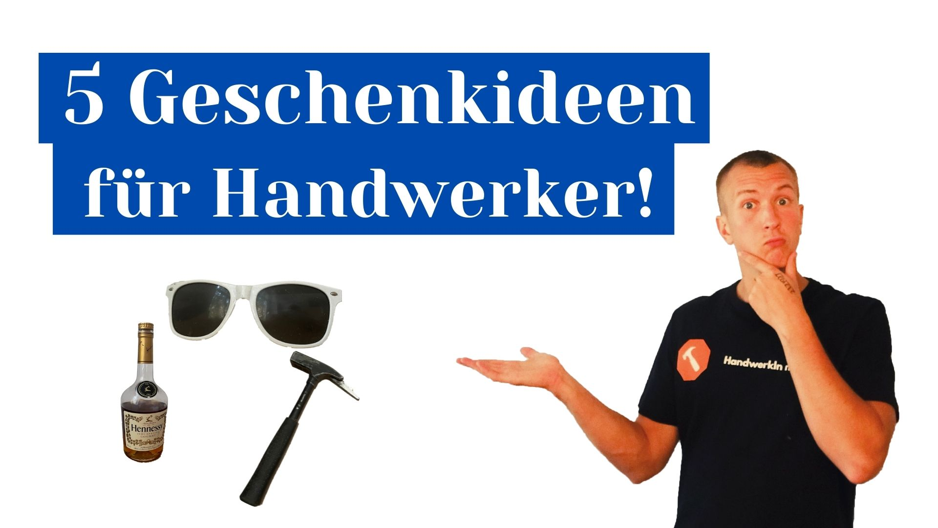 5 Geschenke für Handwerker – Ein Dachdecker gibt Empfehlungen! ( mit Geheimtipp! )